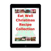 EAT WELL CHRISTMAS RECIPE COLLECTION